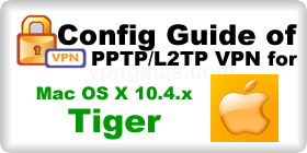 VPN Config Guide for MacOSX Tiger
