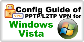 VPN Config Guide for Vista